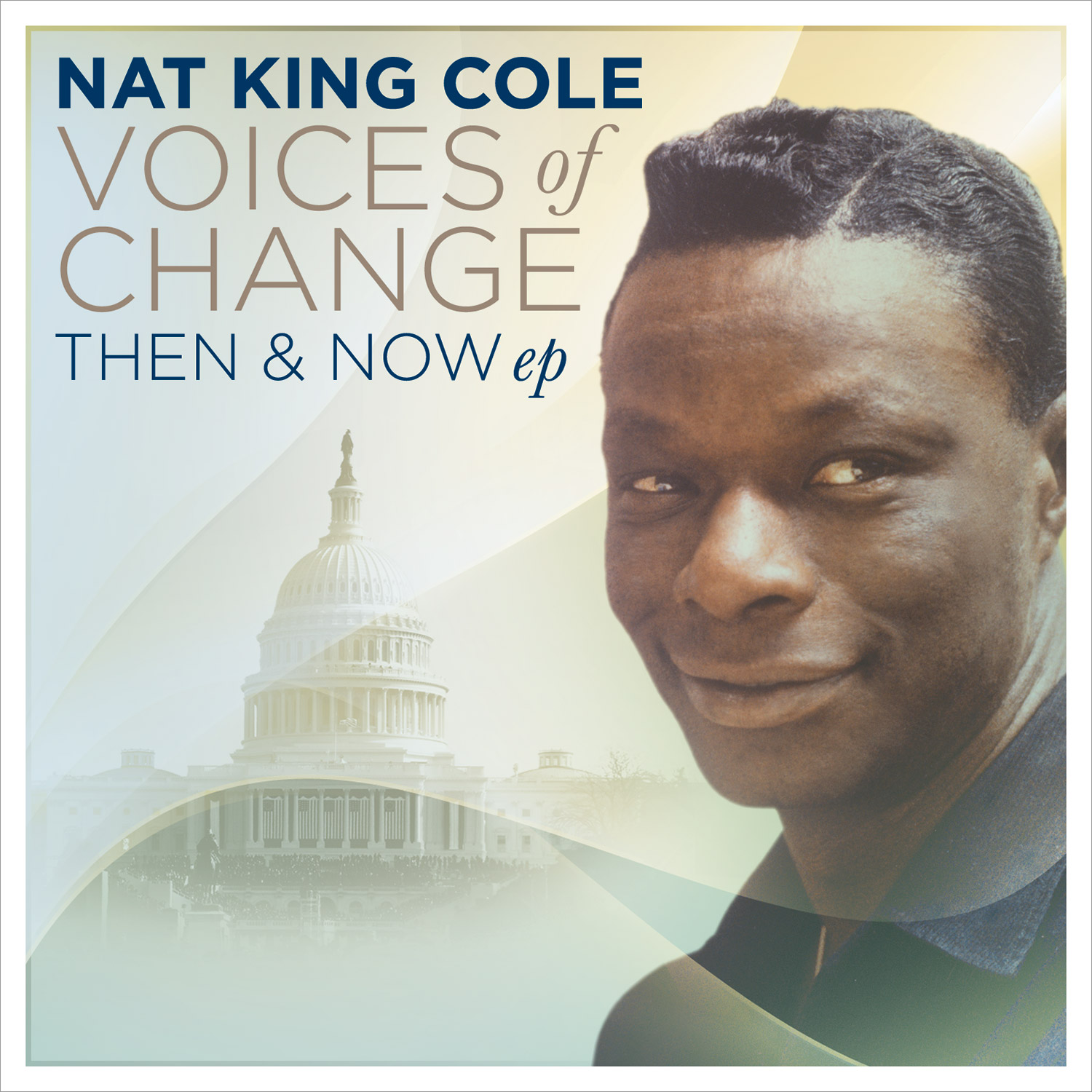 Nat King Cole - Voices of Change